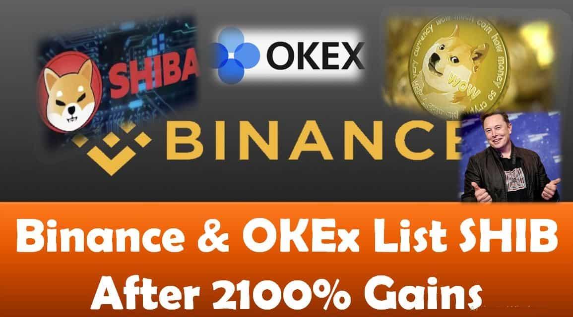 Binance and OKEx List SHIB After 2100% Gains