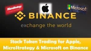 Stock Token Trading for Apple, MicroStrategy & Microsoft on Binance