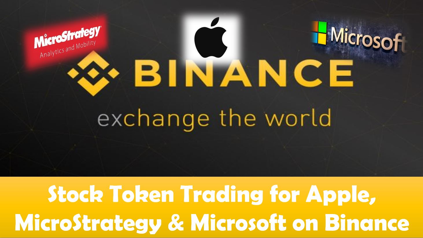 Stock Token Trading for Apple, MicroStrategy & Microsoft on Binance