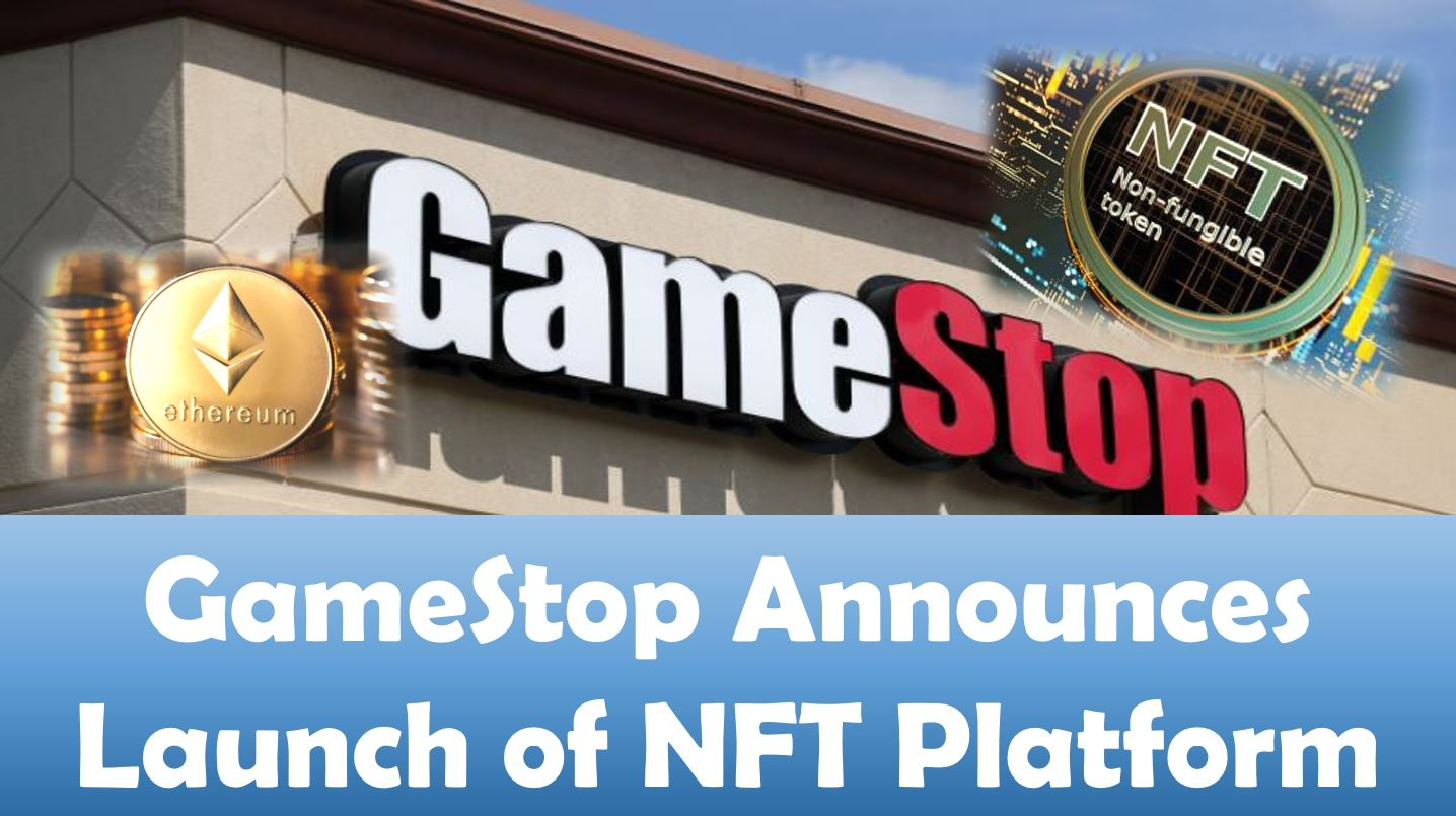 GameStop Announces Launch of NFT Platform