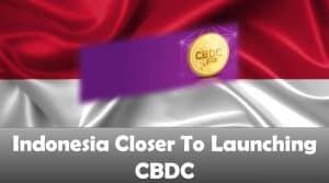 Indonesia Closer To Launching CBDC