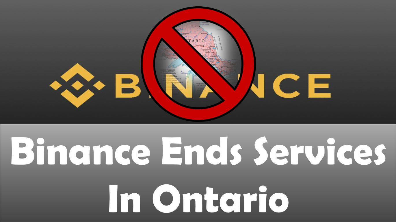Binance Ends Services In Ontario