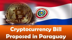 Cryptocurrency Bill Proposed in Paraguay