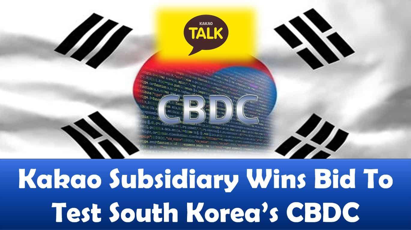 Kakao Subsidiary Wins Bid To Test South Korea's CBDC