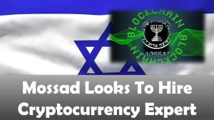 Mossad Looks To Hire Cryptocurrency Expert