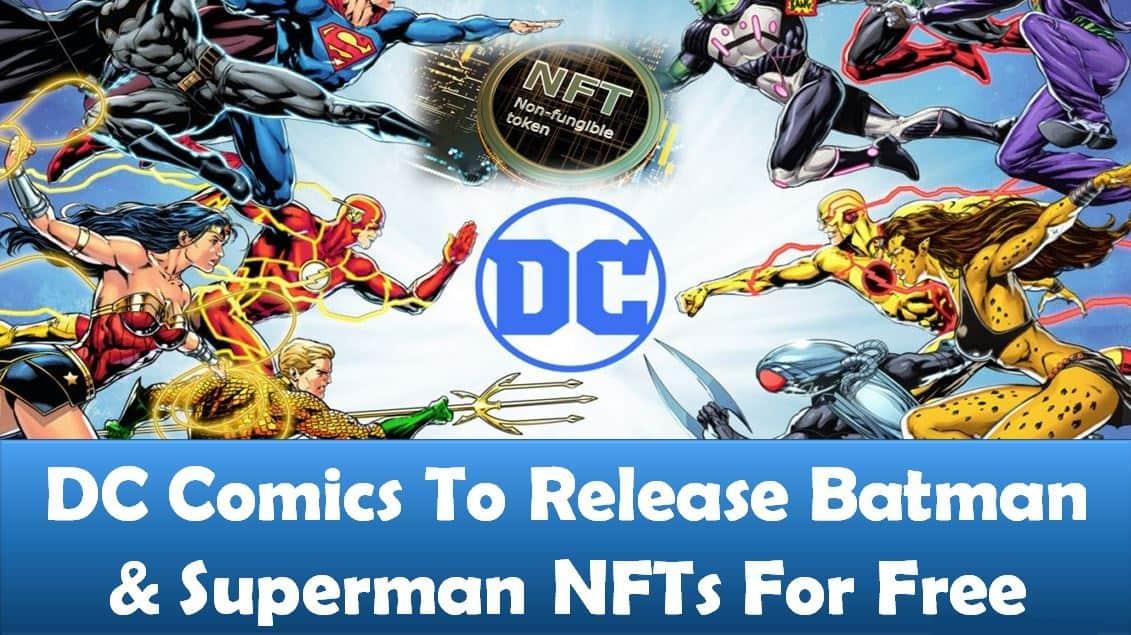 DC Comics To Release Batman & Superman NFTs For Free