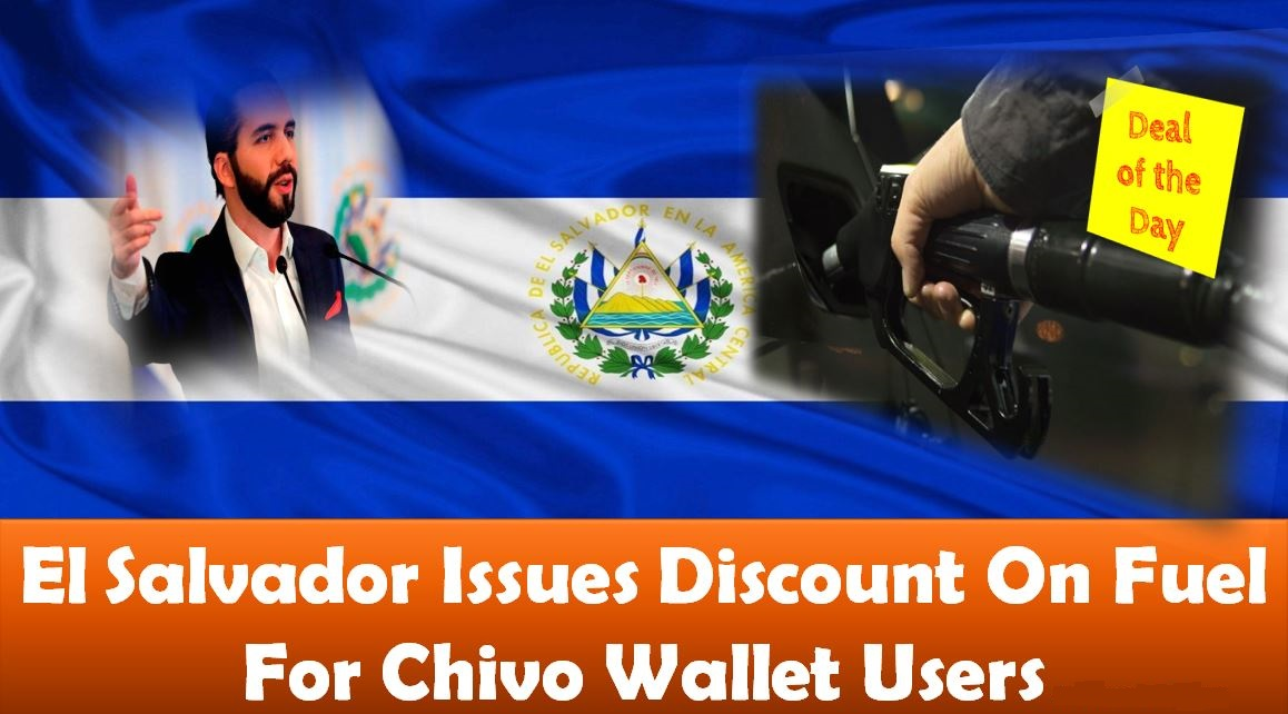 El Salvador Issues Discount On Fuel For Chivo Wallet Users