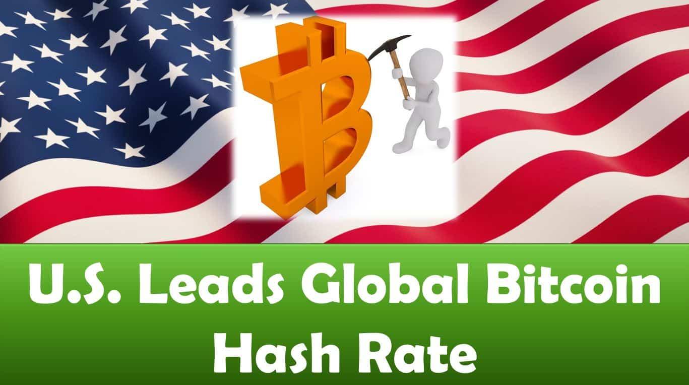 U.S. Leads Global Bitcoin Hash Rate