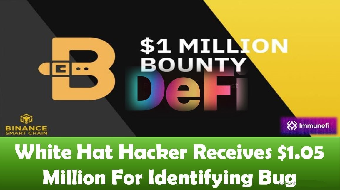 White Hat Hacker Receives $1.05 Million For Identifying Bug